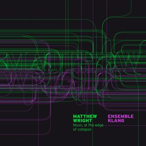 Image for 'Music At the Edge of Collapse - Matthew Wright'