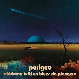 Image pour 'Abbiamo Tutti Un Blues Da Piangere'