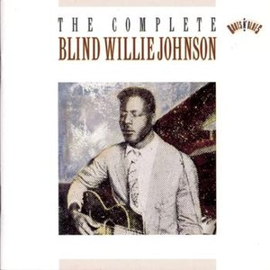 Image for 'The Complete Blind Willie Johnson'