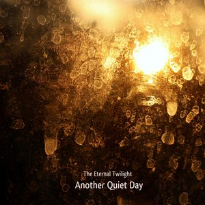 Image for 'Another Quiet Morning : October, Hills and You'