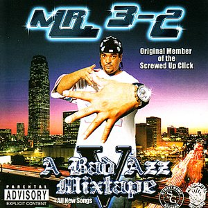 Image for 'Mr. 3-2 Presents: A Bad Azz Mix Tape V'