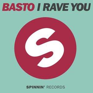 Immagine per 'I Rave You (Remixes)'
