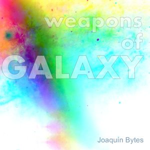 Image for 'weapons of GALAXY'