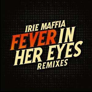 Imagen de 'Fever in Her Eyes (Remixes)'
