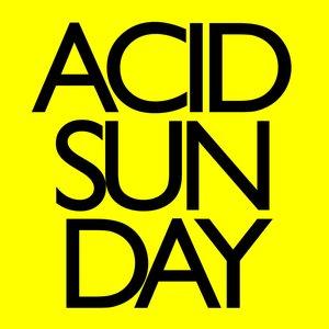 "Bild för 'Acid Sunday 7""'"
