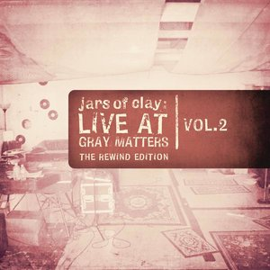Image for 'Live At Gray Matters, Vol. 2 (The Rewind Edition)'