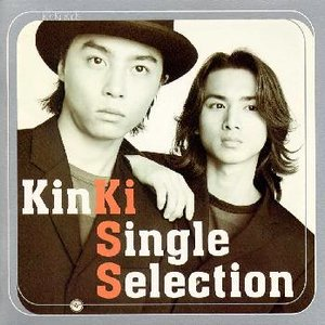 Image for 'KinKi Single Selection'