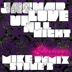 Image for 'Up All Night: Mike Stone's Superrave Remix - Single'