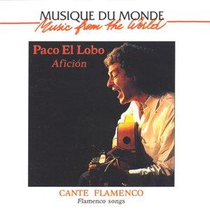 Image for 'Musique du monde : Cante Flamenco, Afición'