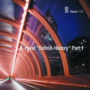 Image for 'Detroit - History, Pt. 1'