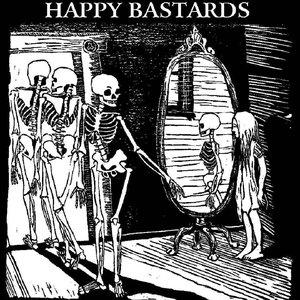 Imagem de 'Happy Bastards'