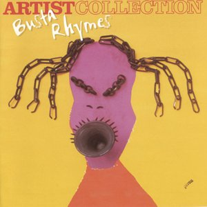 Image for 'The Artist Collection - Busta Rhymes'