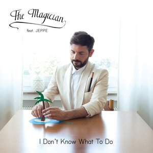 Bild für 'I Don't Know What To Do - EP'