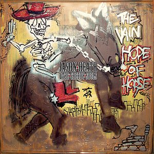 Image for 'The Vain Hope of Horse'