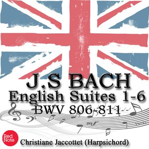 Image for 'Bach: English Suites 1-6 BWV 806-811'