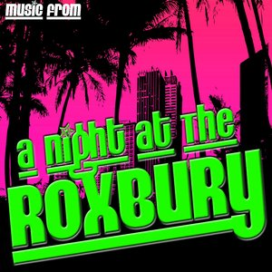 Image for 'Music From: A Night at the Roxbury'