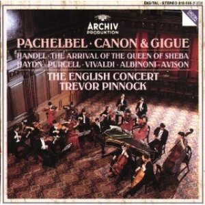 Image for 'Pachelbel: Canon & Gigue / Handel: The Arrival of the Queen of Sheba'