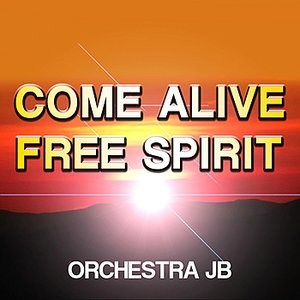 Image for 'Come Alive / Free Spirit'