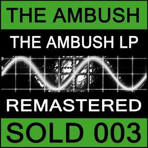 Image for 'The Ambush - The Ambush LP'