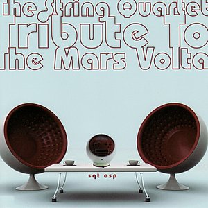 Image pour 'The String Quartet Tribute to The Mars Volta: SQTESP'
