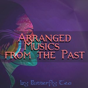 Image for 'Arranged Musics From the Past'