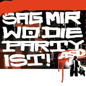 Image for 'Sag Mir Wo Die Party Ist!'