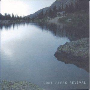 Image for 'Trout Steak Revival'