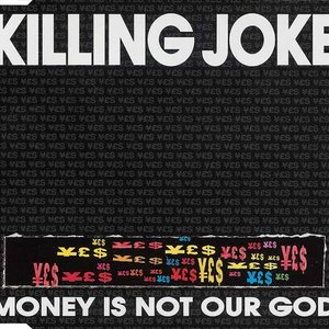 Image for 'Money Is Not Our God'