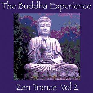 Bild für 'The Buddha Experience-Zen Trance Vol. 2'