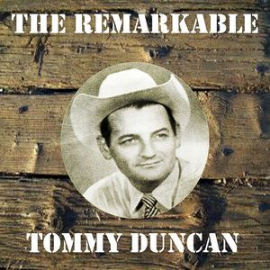 Image for 'The Remarkable Tommy Duncan'
