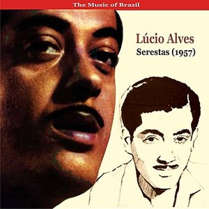 Image pour 'The Music of Brazil / Lúcio Alves / Serestas (1957)'