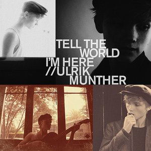 Imagem de 'Tell the World I'm Here'