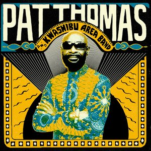 Image for 'Pat Thomas & Kwashibu Area Band'