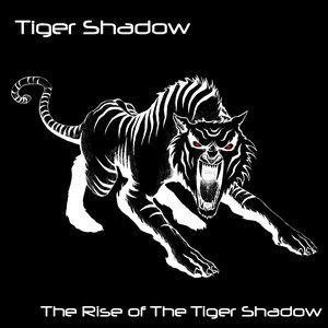Image pour 'The Rise of The Tiger Shadow'