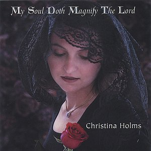 Image for 'My Soul Doth Magnify The Lord'