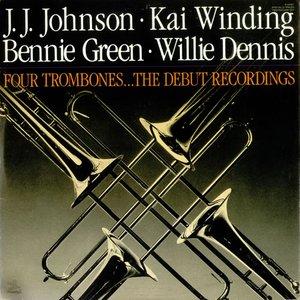 Image for 'J.J. Johnson, Kai Winding, Bennie Green, Willie Dennis'