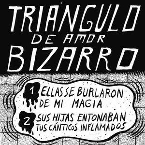 Image for 'Ellas se Burlaron de mi Magia / Sus Hijas Entonaban Tus Cánticos Inflamados'