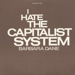 Image for 'I Hate the Capitalist System'