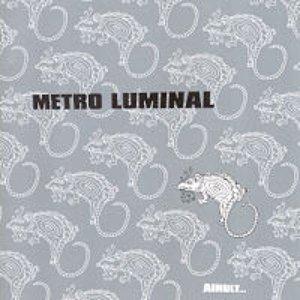Image for 'Metro Luminal'