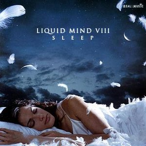 Image for 'Liquid Mind VIII: Sleep'