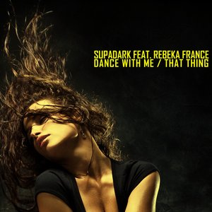 Image for 'Dance With Me / That Thing'