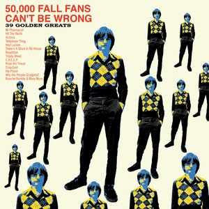 Image pour '50,000 Fall Fans Can't Be Wrong: 39 Golden Greats'
