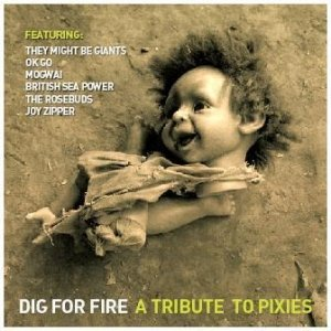 Image for 'Dig For Fire - A Tribute To PIXIES'