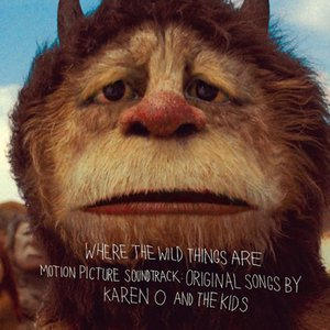 Bild för 'Where the Wild Things Are Motion Picture Soundtrack:  Original Songs by Karen O and The Kids'