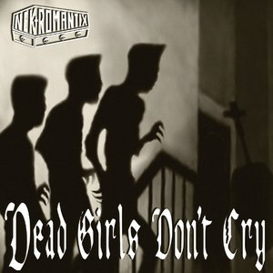 Image pour 'Dead Girls Don't Cry'