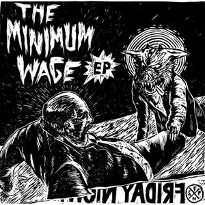 Image pour 'The Minimum Wage EP'