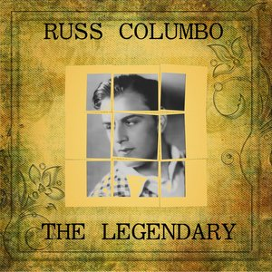 Image for 'The Legendary Russ Columbo'