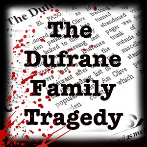 Image for 'The Dufrane Family Tragedy'