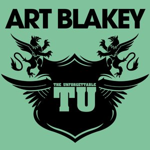 Image for 'The Unforgettable Art Blakey'