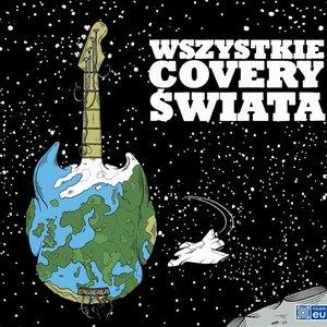 Image for 'Wszystkie Covery Swiata'
